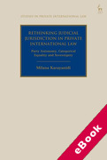 Cover of Rethinking Judicial Jurisdiction in Private International Law: Party Autonomy, Categorical Equality and Sovereignity (eBook)