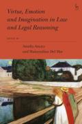 Cover of Virtue, Emotion and Imagination in Law and Legal Reasoning