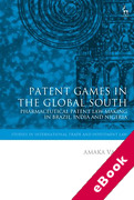 Cover of Patent Games in the Global South: Pharmaceutical Patent Law Making in Brazil, India and Nigeria (eBook)