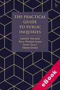 Cover of The Practical Guide to Public Inquiries (eBook)