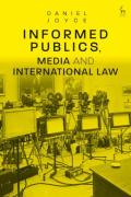 Cover of Informed Publics, Media and International Law
