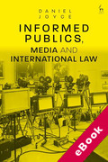 Cover of Informed Publics, Media and International Law (eBook)