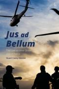 Cover of 'Jus ad Bellum': The Law on Inter-State Use of Force
