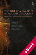 Cover of The Role of Monarchy in Modern Democracy: European Monarchies Compared (eBook)