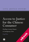 Cover of Access to Justice for the Chinese Consumer: Handling Consumer Disputes in Contemporary China (eBook)