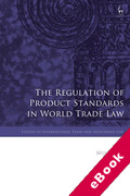 Cover of The Regulation of Product Standards in World Trade Law (eBook)