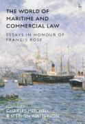 Cover of The World of Maritime and Commercial Law: Essays in Honour of Francis Rose
