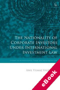 Cover of The Nationality of Corporate Investors under International Investment Law (eBook)