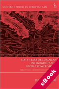 Cover of Sixty Years of European Integration and Global Power Shifts: Perceptions, Interactions and Lessons (eBook)