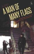 Cover of A Man of Many Flags: Memoirs of a War Crimes Investigator