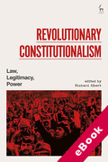 Cover of Revolutionary Constitutionalism: Law, Legitimacy, Power (eBook)