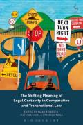 Cover of The Shifting Meaning of Legal Certainty in Comparative and Transnational Law