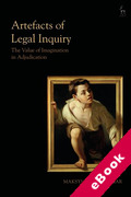Cover of Artefacts of Legal Inquiry: The Value of Imagination in Adjudication (eBook)
