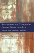 Cover of International and Comparative Secured Transactions Law: Essays in honour of Roderick A. Macdonald