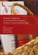 Cover of Feminist Judgments of Aotearoa New Zealand: Te Rino: A Two-Stranded Rope