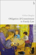 Cover of Obligation and Commitment in Family Law