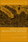 Cover of The EU Better Regulation Agenda: A Critical Assessment