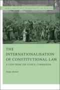 Cover of The Internationalisation of Constitutional Law: A View from the Venice Commission