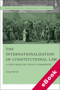 Cover of The Internationalisation of Constitutional Law: A View from the Venice Commission (eBook)