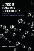 Cover of A Crisis of Democratic Accountability: Public Libel Law and the Checking Function of the Press