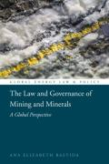 Cover of The Law and Governance of Mining and Minerals (eBook)