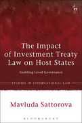 Cover of The Impact of Investment Treaty Law on Host States: Enabling Good Governance