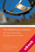 Cover of The Global Energy Transition: Law, Policy and Economics for Energy in the 21st Century (eBook)