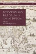 Cover of Democracy and Rule of Law in China's Shadow