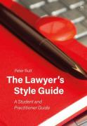 Cover of The Lawyer's Style Guide: A Student and Practitioner Guide