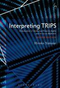 Cover of Interpreting TRIPS: Globalisation of Intellectual Property Rights and Access to Medicines