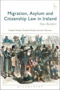 Cover of Migration, Asylum and Citizenship Law in Ireland: New Borders