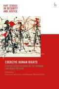 Cover of Coercive Human Rights: Positive Duties to Mobilise the Criminal Law under the ECHR