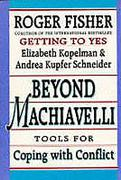 Cover of Beyond Machiavelli: Tools for Coping with Conflict