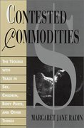 Cover of Contested Commodities: The Trouble with Trade in Sex, Children, Body Parts and Other Things