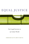 Cover of Equal Justice: Fair Legal Systems in an Unfair World