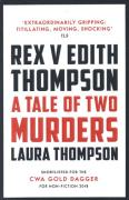 Cover of Rex v Edith Thompson: A Tale of Two Murders
