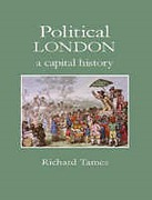 Cover of Political London: A Capital History