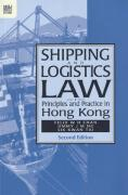 Cover of Shipping and Logistics Law: Principles and Practice in Hong Kong