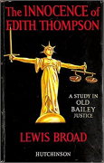 Cover of The Innocence of Edith Thompson: A Study in Old Bailey Justice