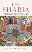 Cover of The Shari'a: History, Ethics and Law