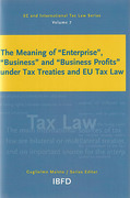 "Cover of The Meaning of ""Enterprise"", ""Business"" and ""Business Profits"" under Tax Treaties and EU Tax Law"