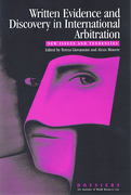 Cover of Written Evidence and Discovery in International Arbitration: New Issues and Tendencies