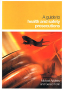 Cover of A Guide to Health and Safety Prosecutions