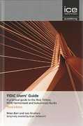 Cover of FIDIC Users' Guide: A Practical Guide to the Red, Yellow, MDB Harmonised and Subcontract Books