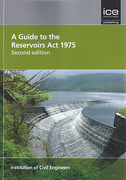 Cover of A Guide to the Reservoirs Act 1975
