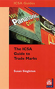 Cover of The ICSA Guide to Trademarks