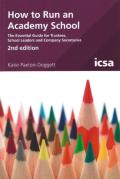Cover of How to Run an Academy School: The Essential Guide For Trustees, School Leaders and Company Secretaries