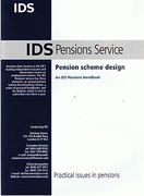 Cover of IDS: Pensions Scheme Design: Practical Issues in Pensions