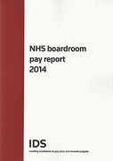 Cover of IDS: NHS Boardroom Pay Report 2014