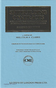Cover of Shipbuilding Contracts: A Comparative Analysis of Contracts in the Major Maritime Jurisdictions